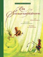 Ein Sommernachtstraum aus der Reihe Weltliteratur für Kinder