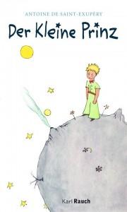 Der kleine Prinz: Buchcover. Mit freundlicher Genehmigung des Karl Rauch Verlags.