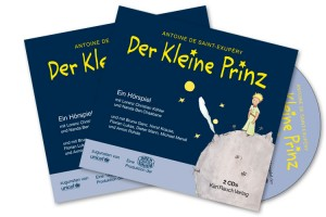 Der Kleine Prinz - Das Hörspiel (Karl Rauch Verlag)